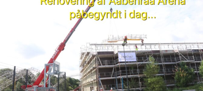 Renovering af Aabenraa Arena påbegyndt i dag
