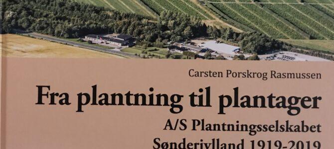 Plantningsselskabet Sønderjylland A/S – 100 år uden udbytte
